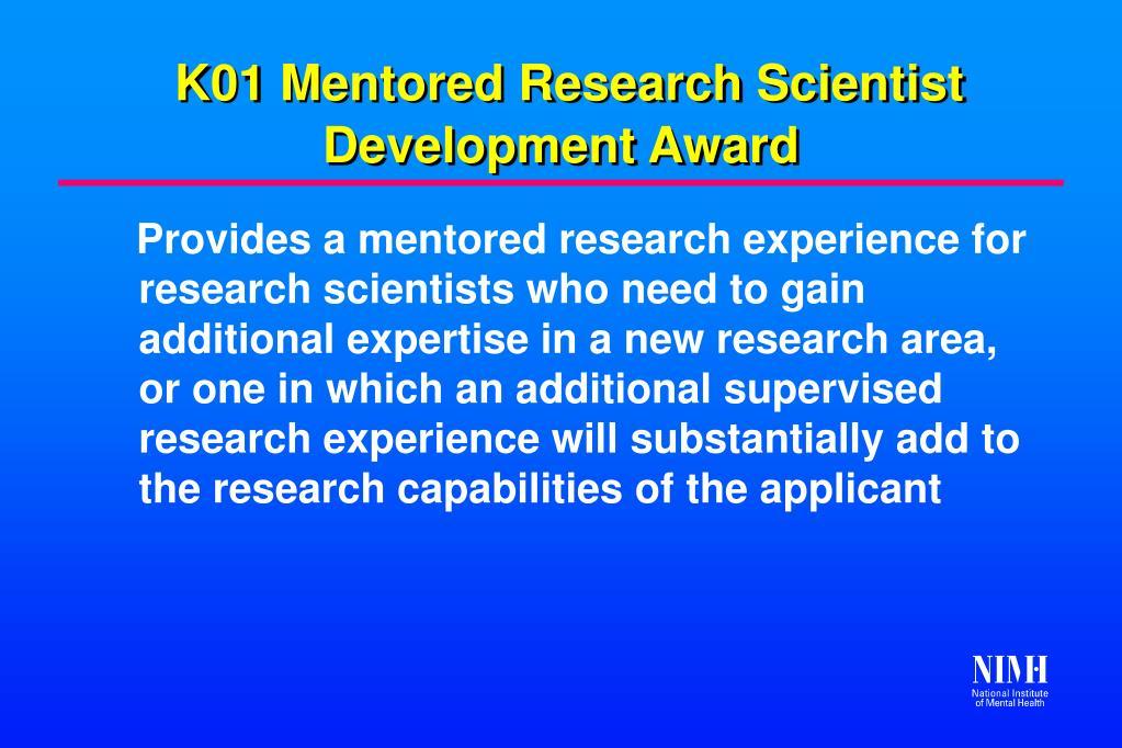 K01 Mentored Research Scientist Development Award