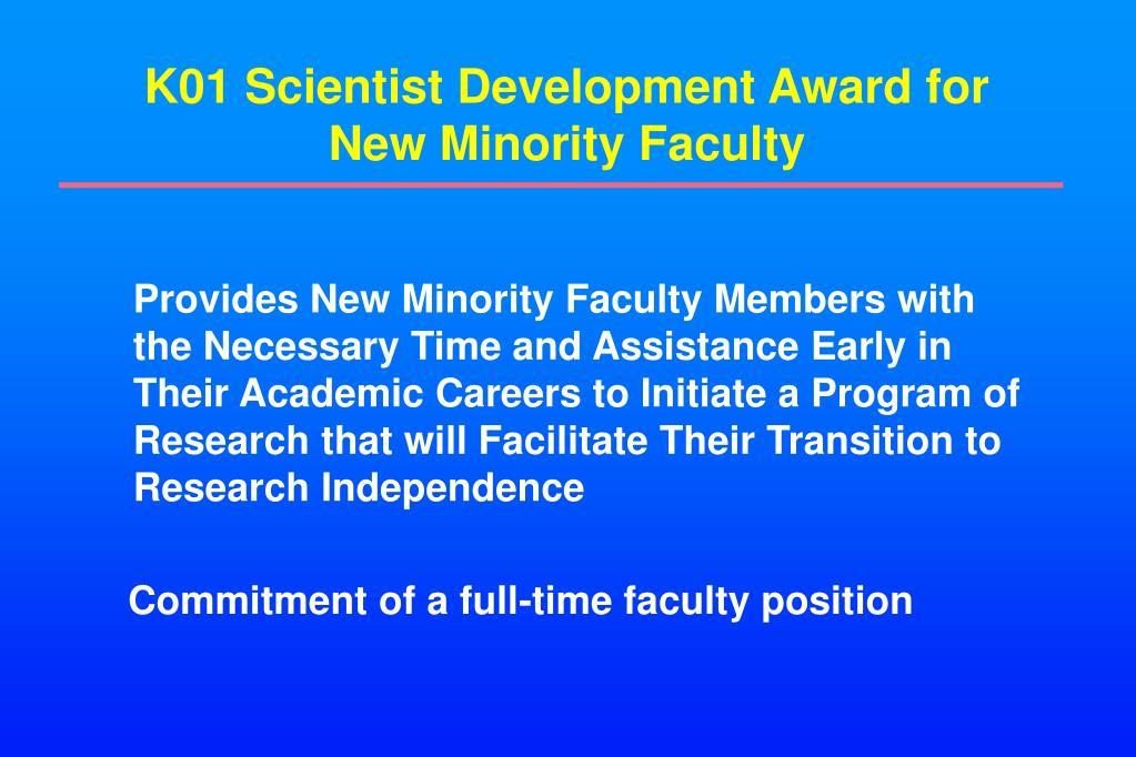 K01 Scientist Development Award for New Minority Faculty