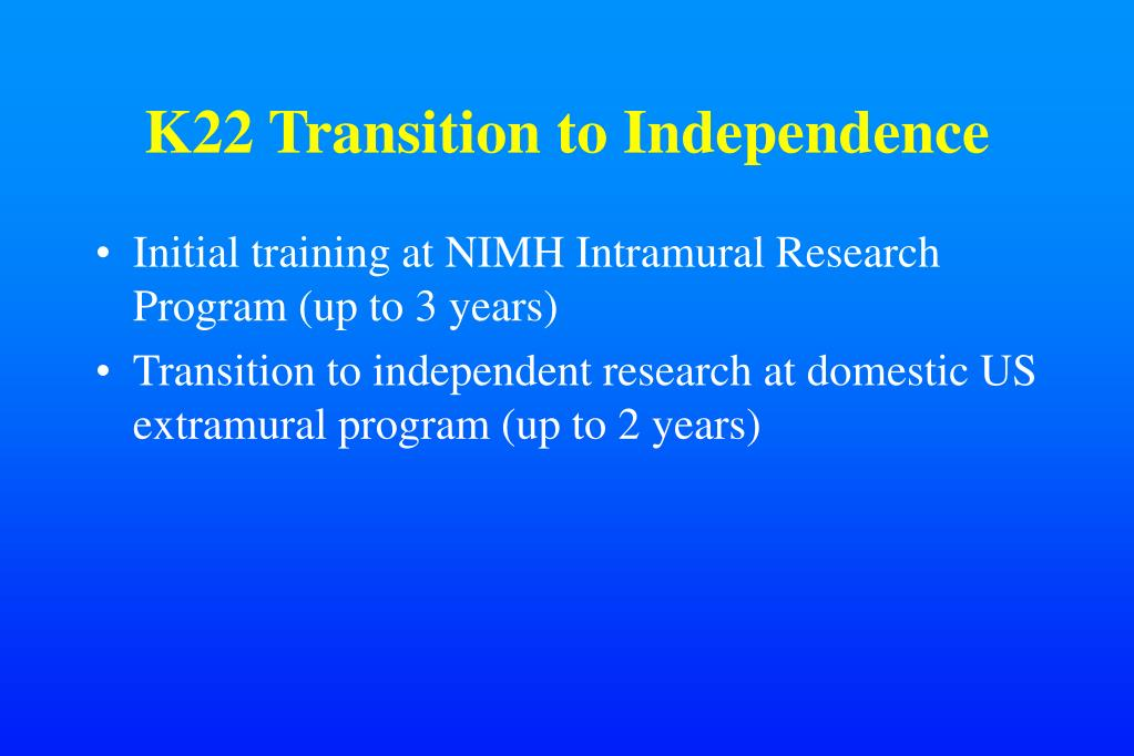K22 Transition to Independence