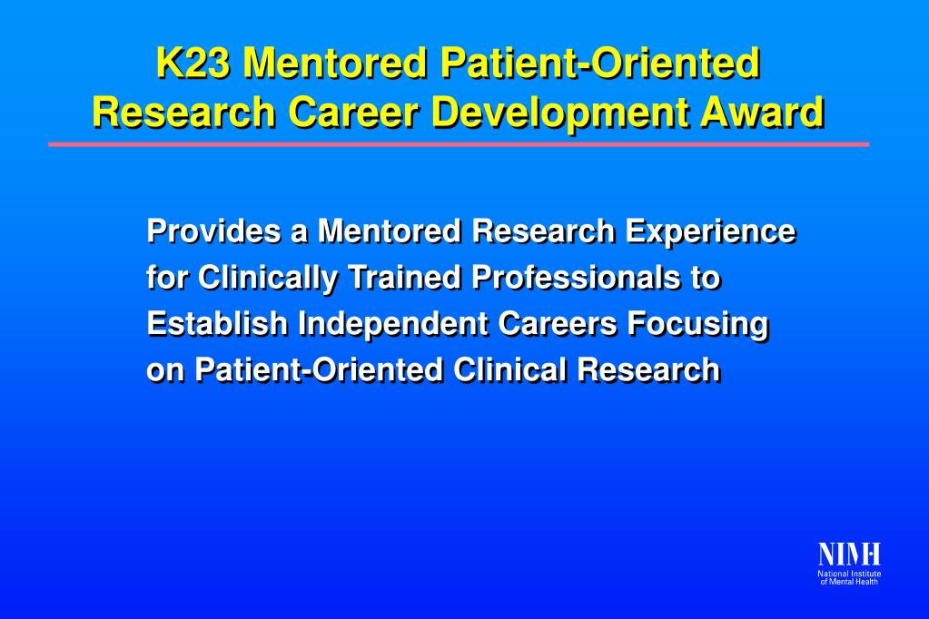 K23 Mentored Patient-Oriented Research Career Development Award