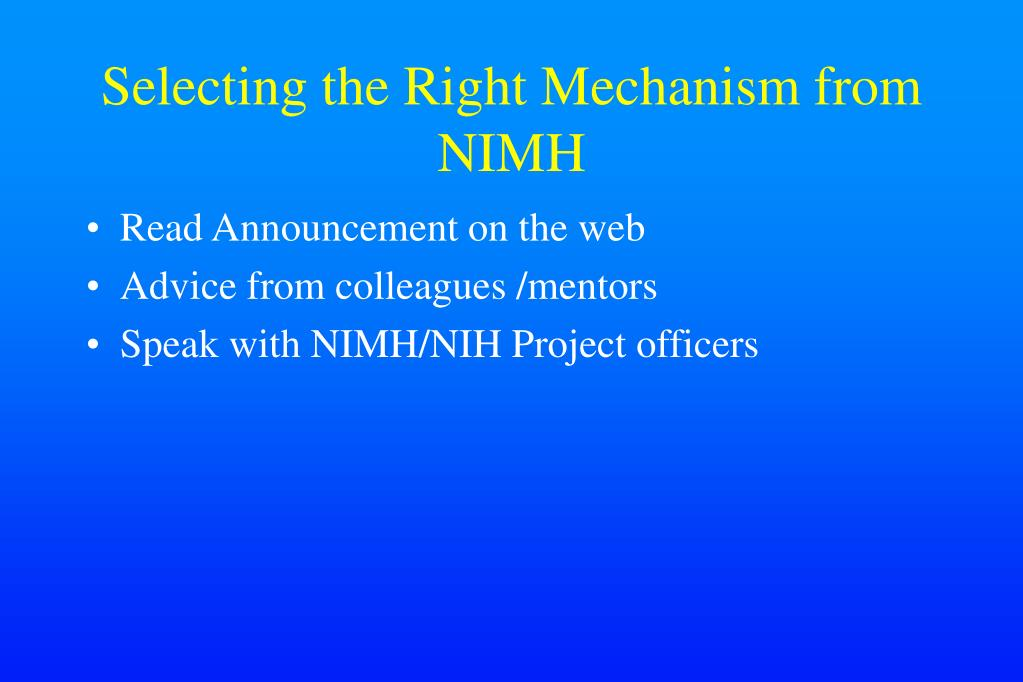 Selecting the Right Mechanism from NIMH