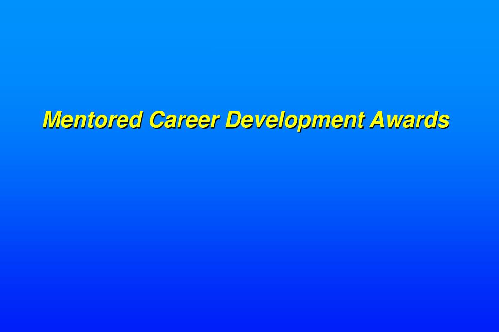 Mentored Career Development Awards