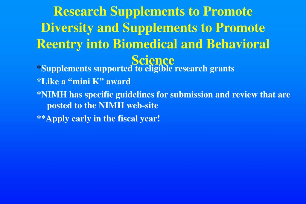 Research Supplements to Promote Diversity and Supplements to Promote Reentry into Biomedical and Behavioral Science