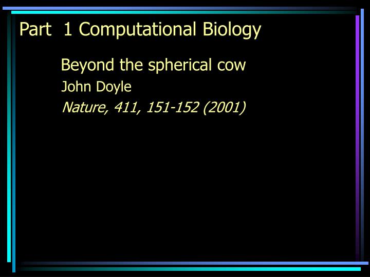 Part 1 computational biology l.jpg