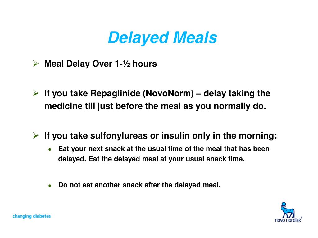 Delayed Meals