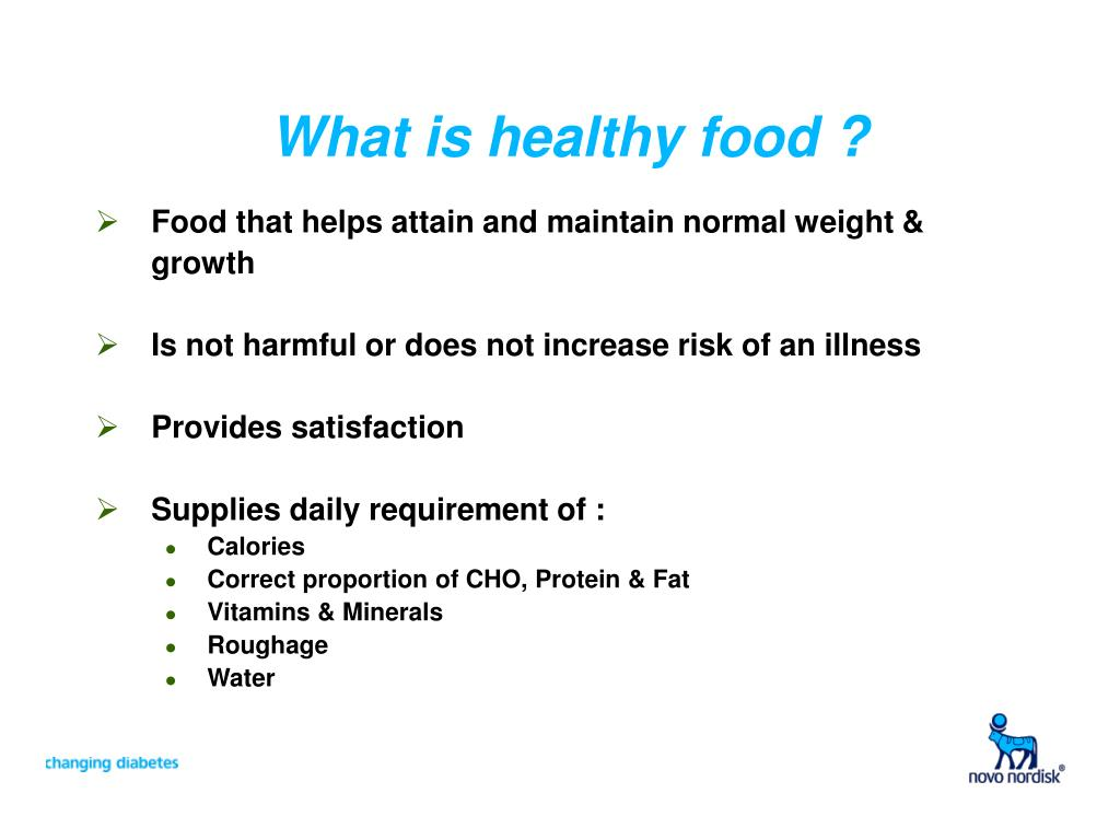 What is healthy food ?