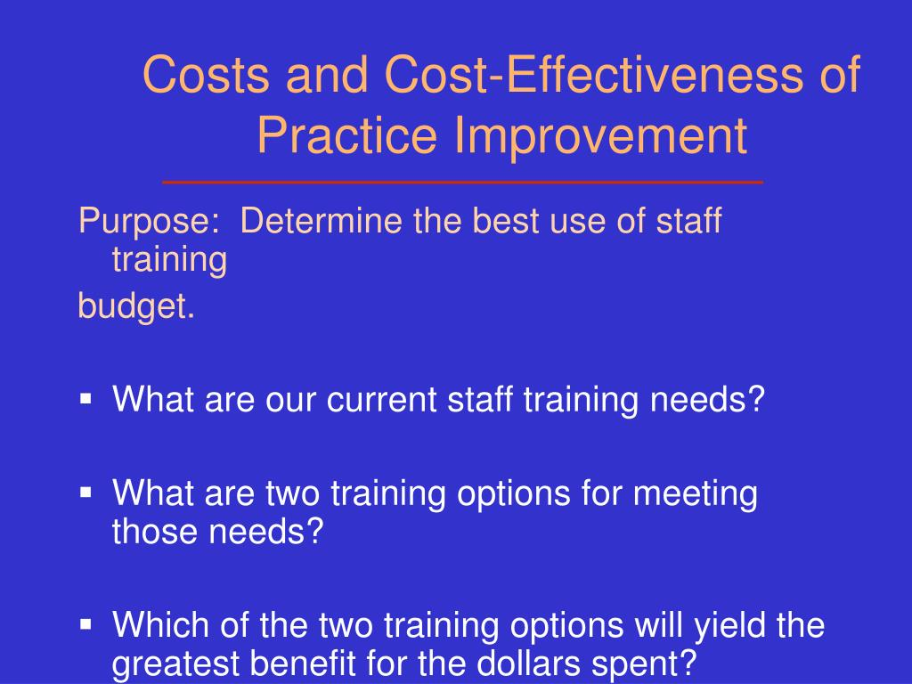 Costs and Cost-Effectiveness of Practice Improvement