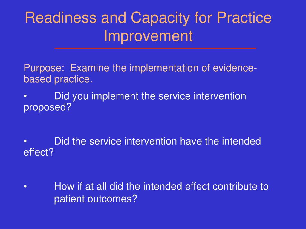 Readiness and Capacity for Practice Improvement
