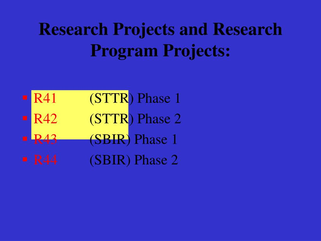 Research Projects and Research Program Projects: