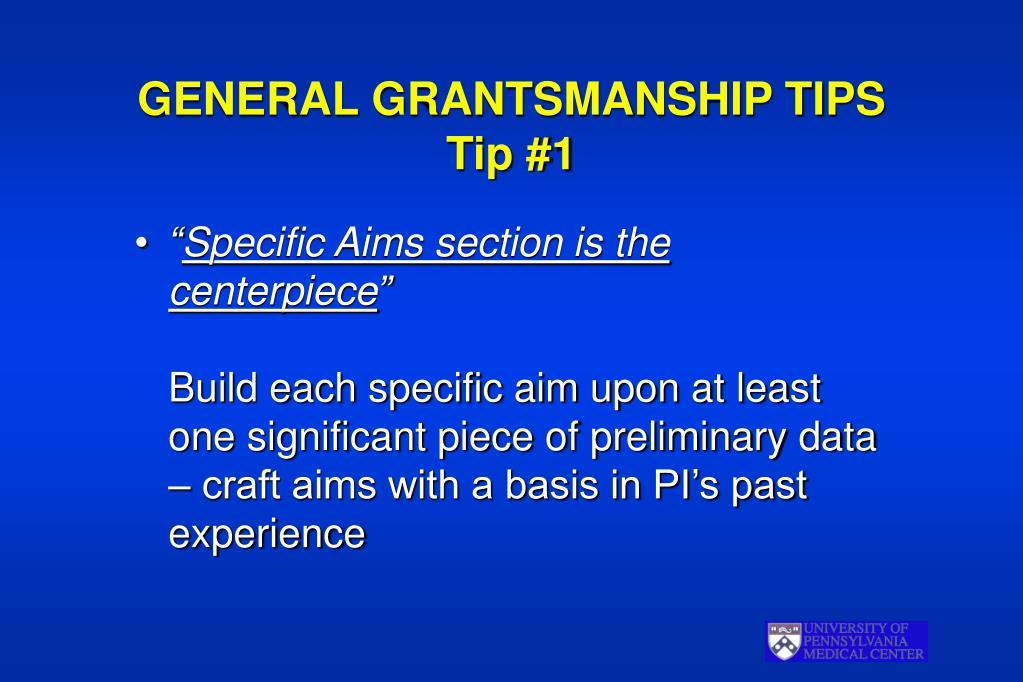 GENERAL GRANTSMANSHIP TIPS