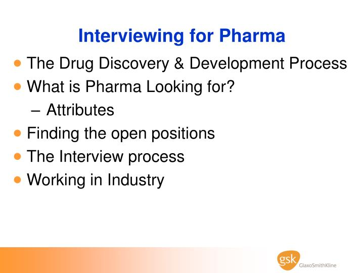 Interviewing for pharma
