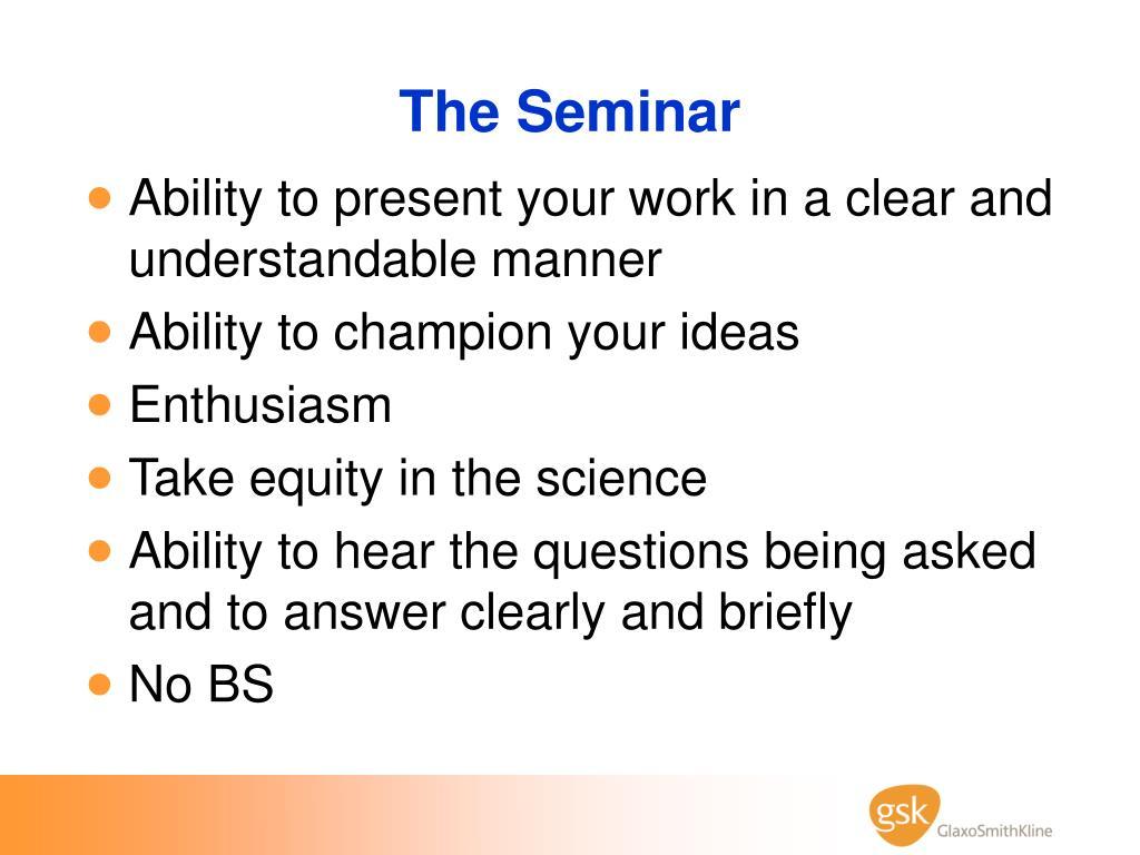 The Seminar