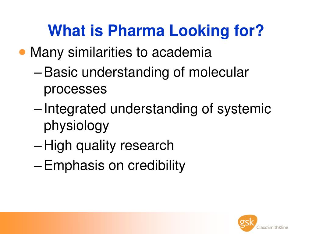 What is Pharma Looking for?