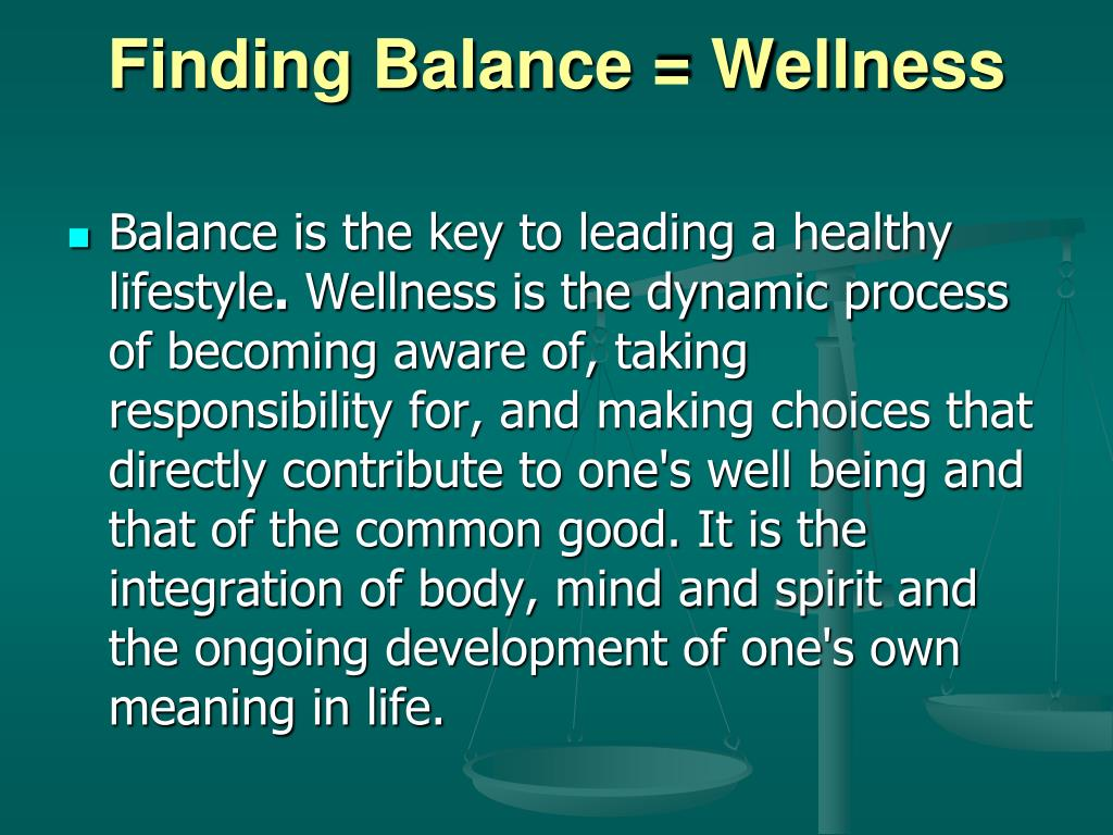 Finding Balance = Wellness