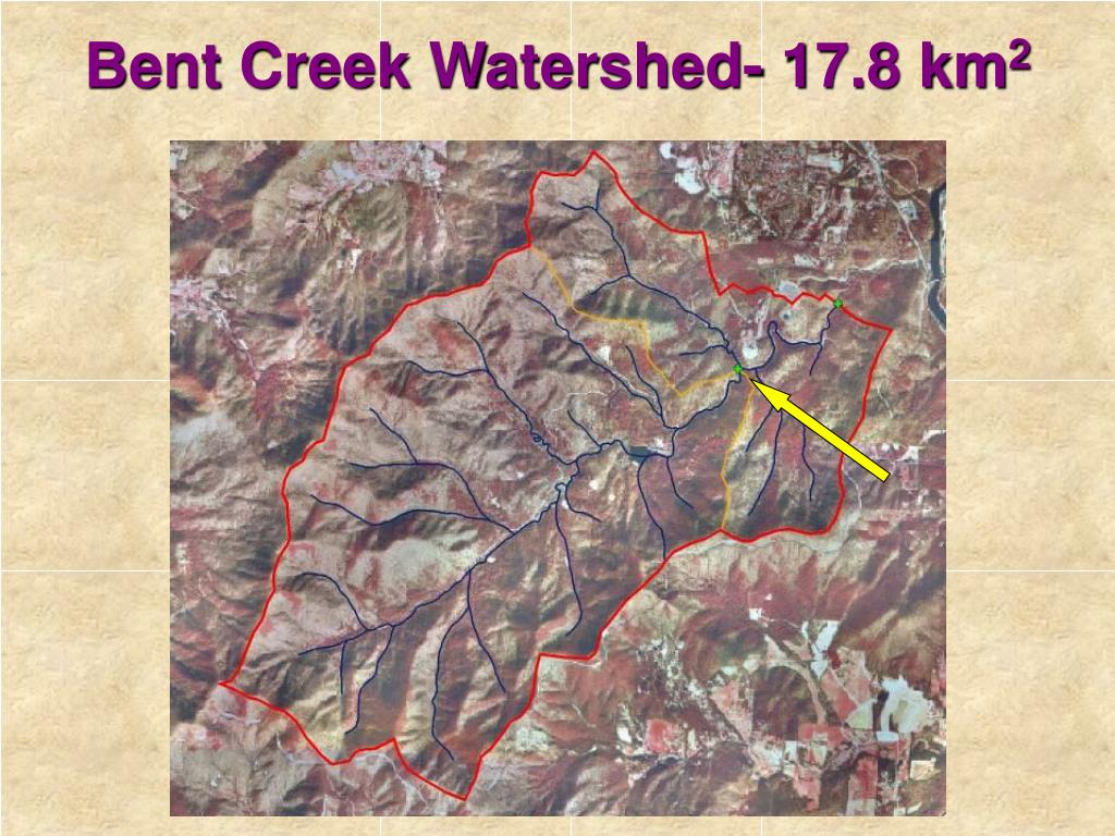 Bent Creek Watershed- 17.8 km