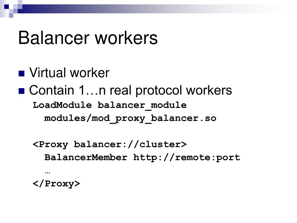 Balancer workers