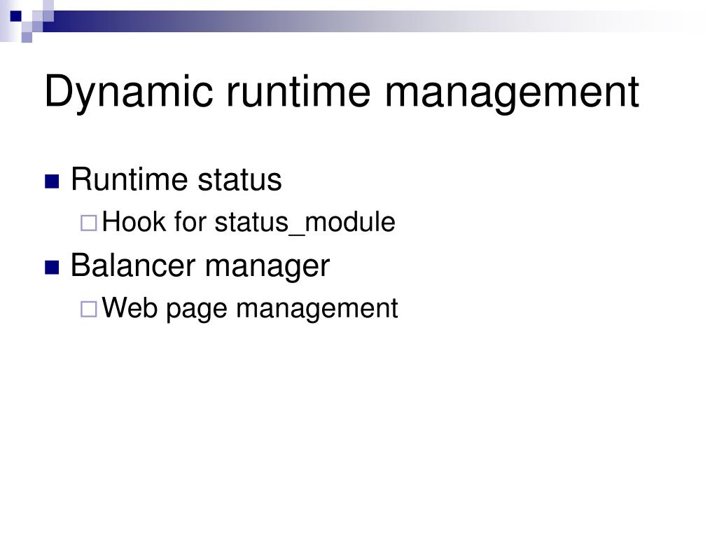 Dynamic runtime management