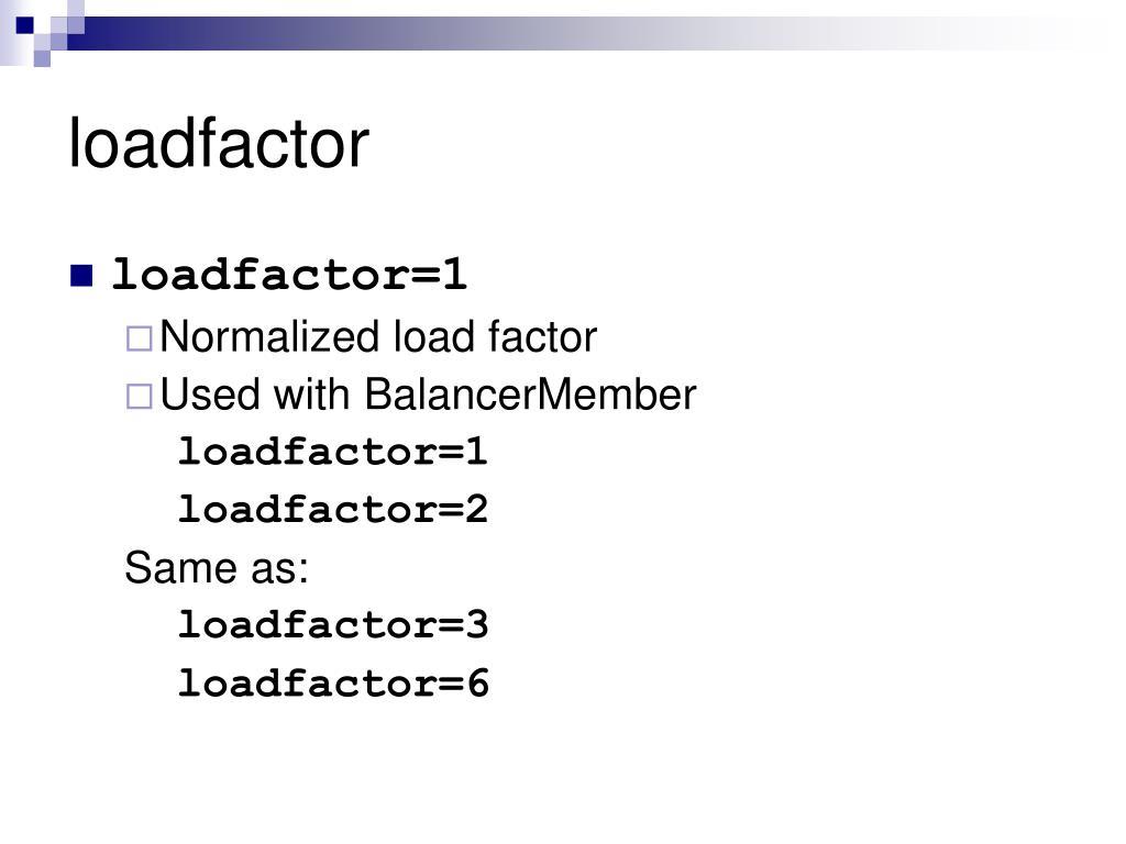 loadfactor