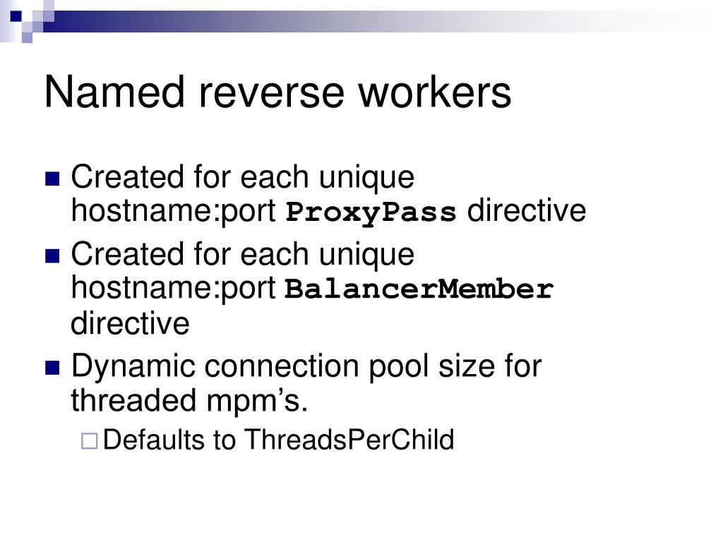 Named reverse workers