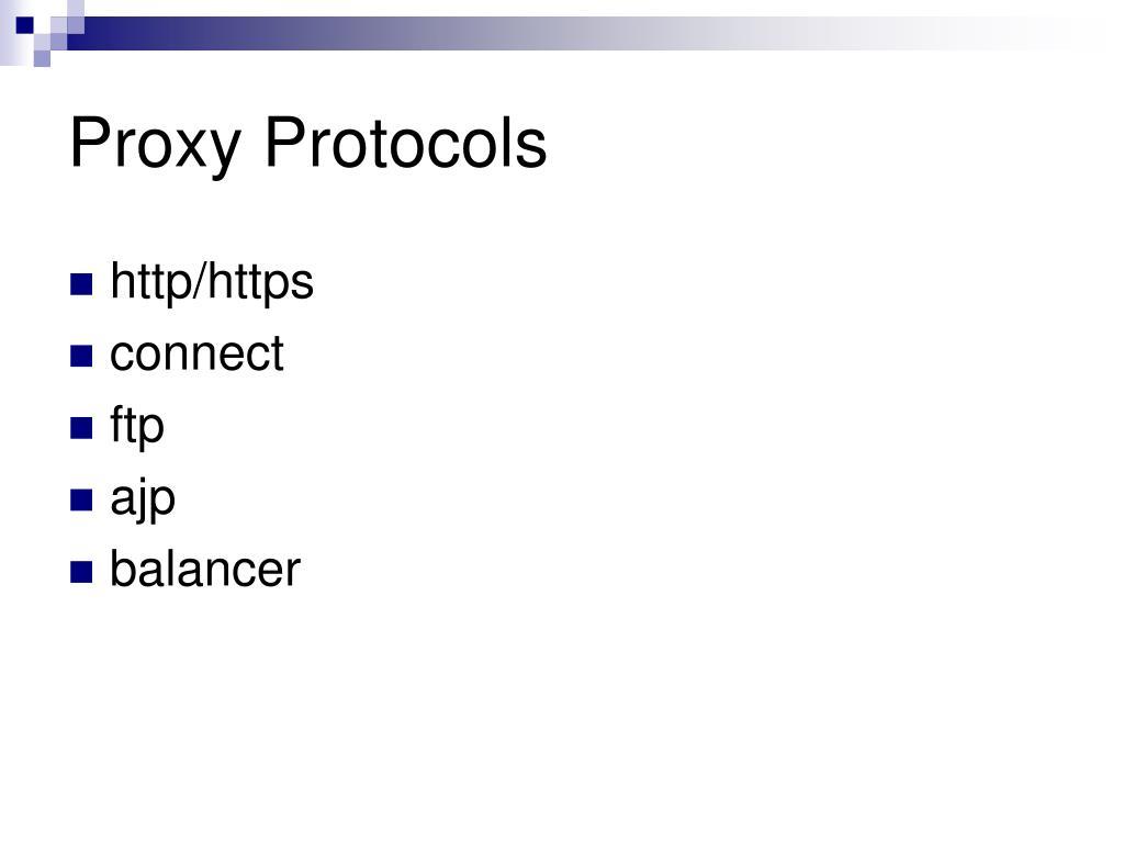 Proxy Protocols