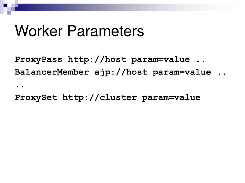 Worker Parameters