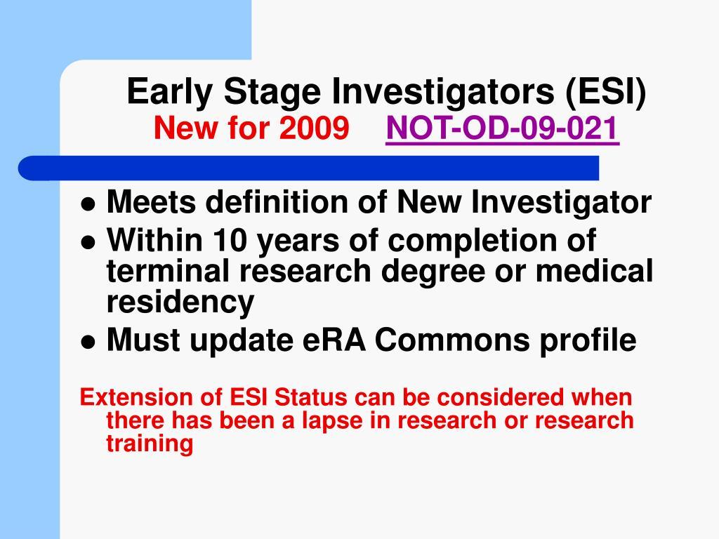 Early Stage Investigators (ESI)