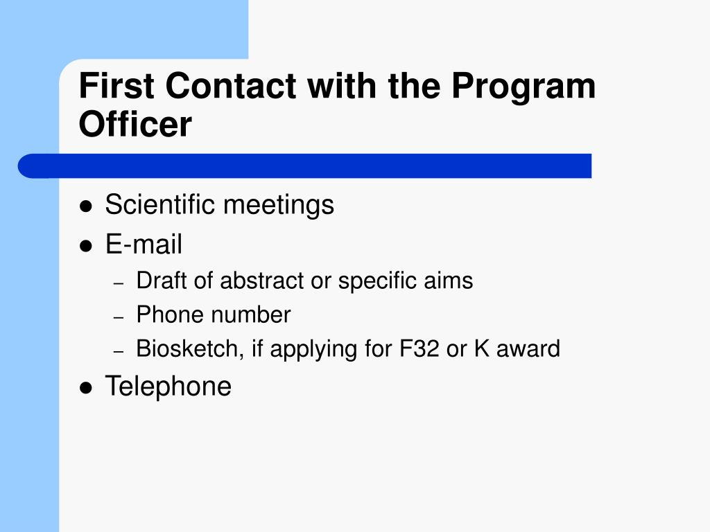 First Contact with the Program Officer