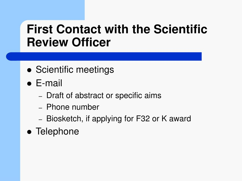 First Contact with the Scientific Review Officer