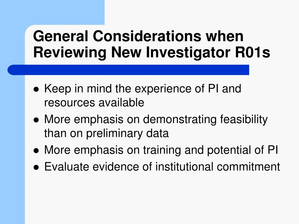 General Considerations when Reviewing New Investigator R01s