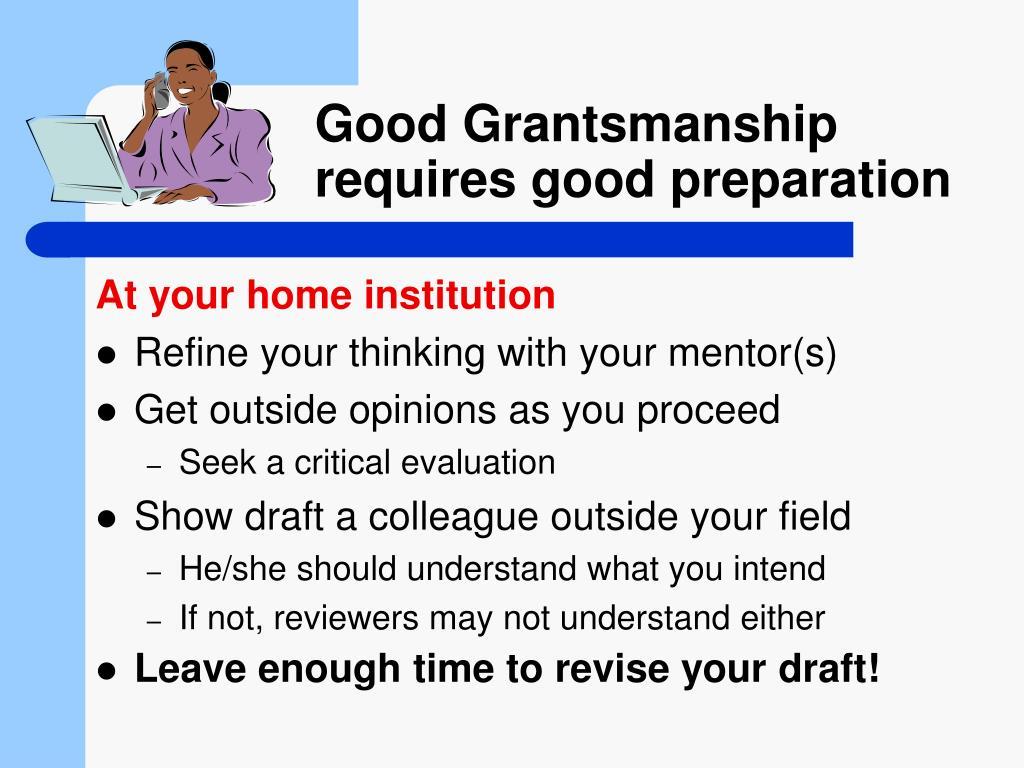 Good Grantsmanship requires good preparation