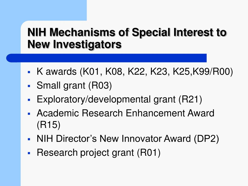 NIH Mechanisms of Special Interest to New Investigators