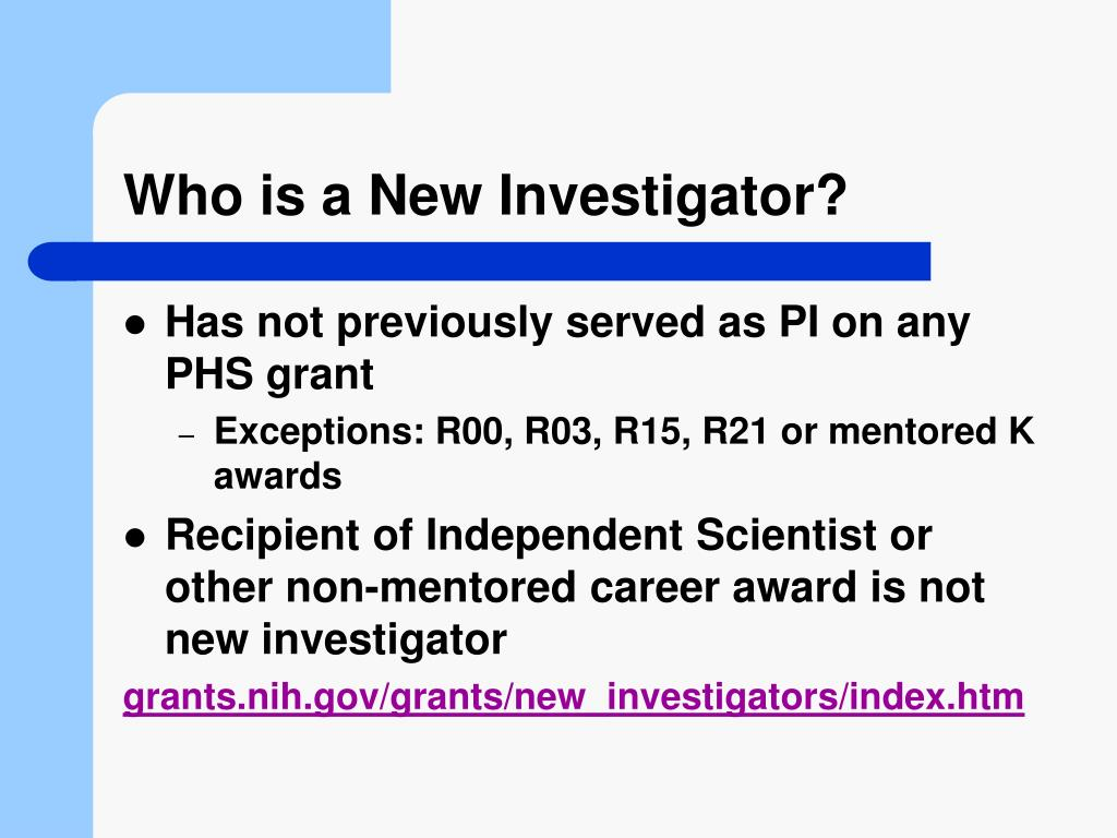 Who is a New Investigator?