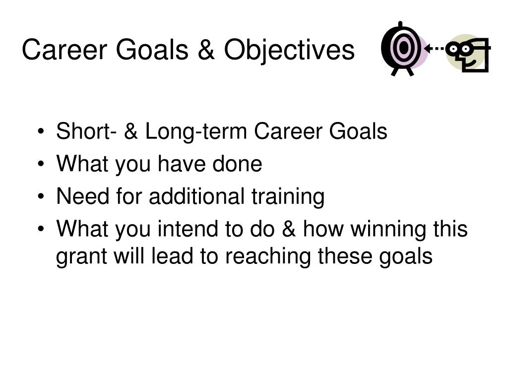 Career Goals & Objectives