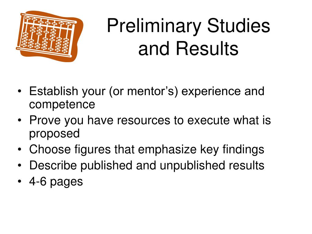 Preliminary Studies and Results