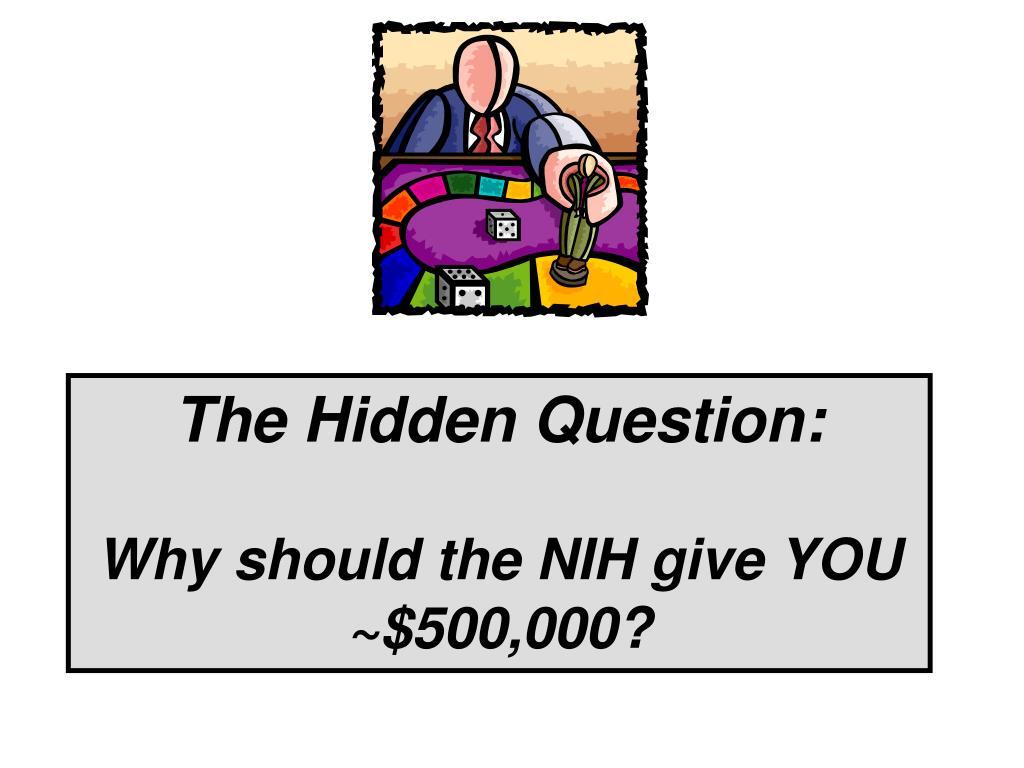 The Hidden Question: