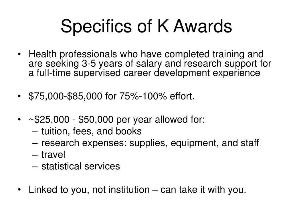 Specifics of K Awards