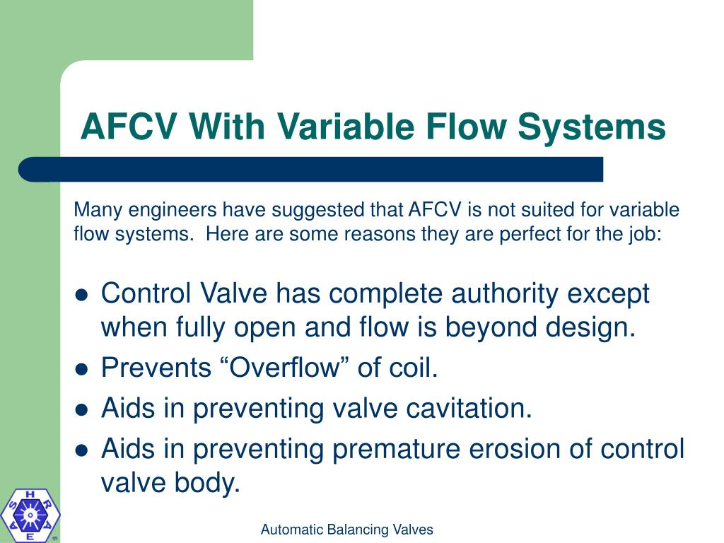 AFCV With Variable Flow Systems