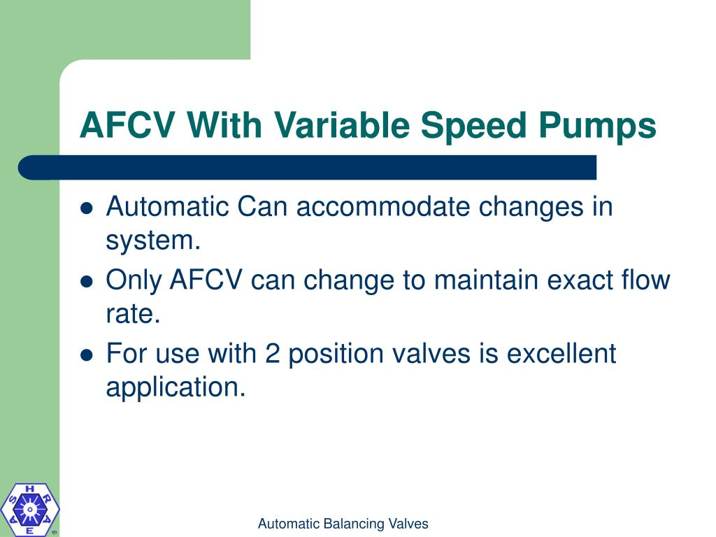 AFCV With Variable Speed Pumps