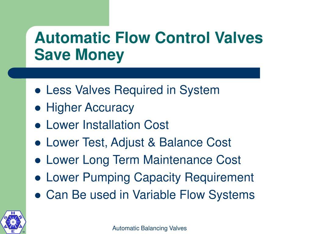 Automatic Flow Control Valves Save Money