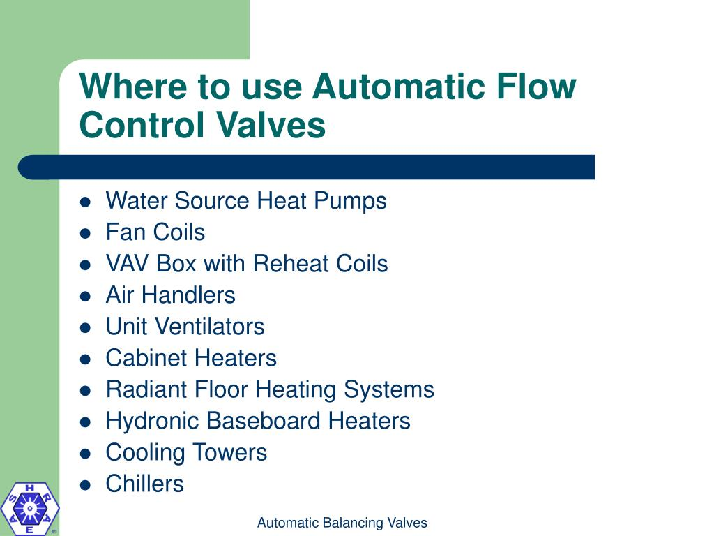 Where to use Automatic Flow Control Valves