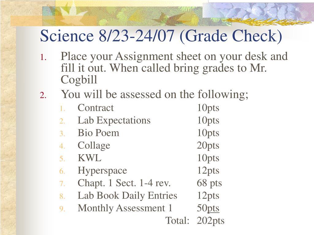 Science 8/23-24/07 (Grade Check)