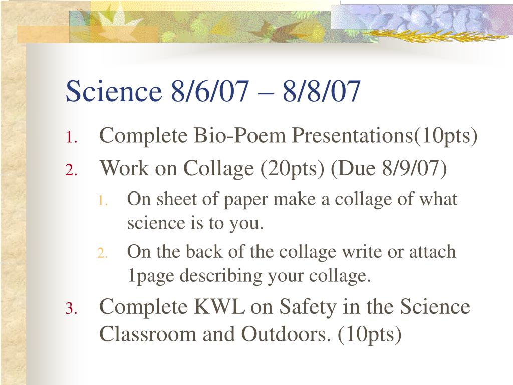 Science 8/6/07 – 8/8/07