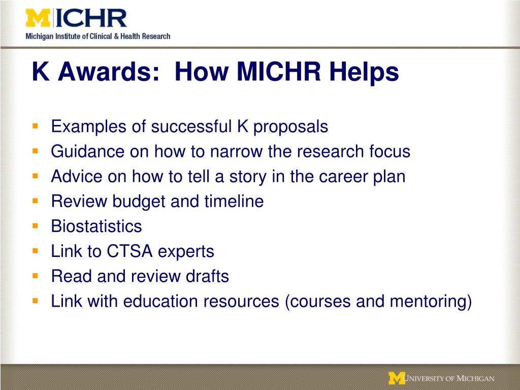 K Awards:  How MICHR Helps
