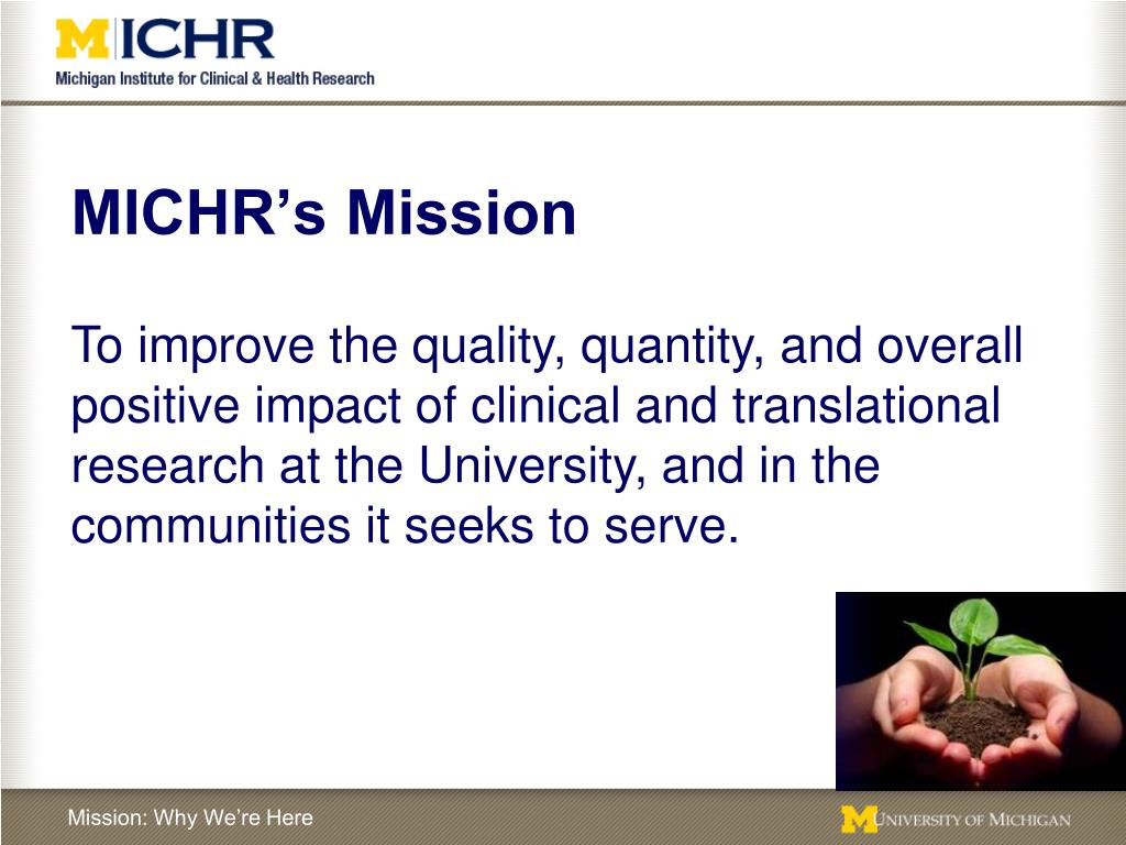 MICHR's Mission