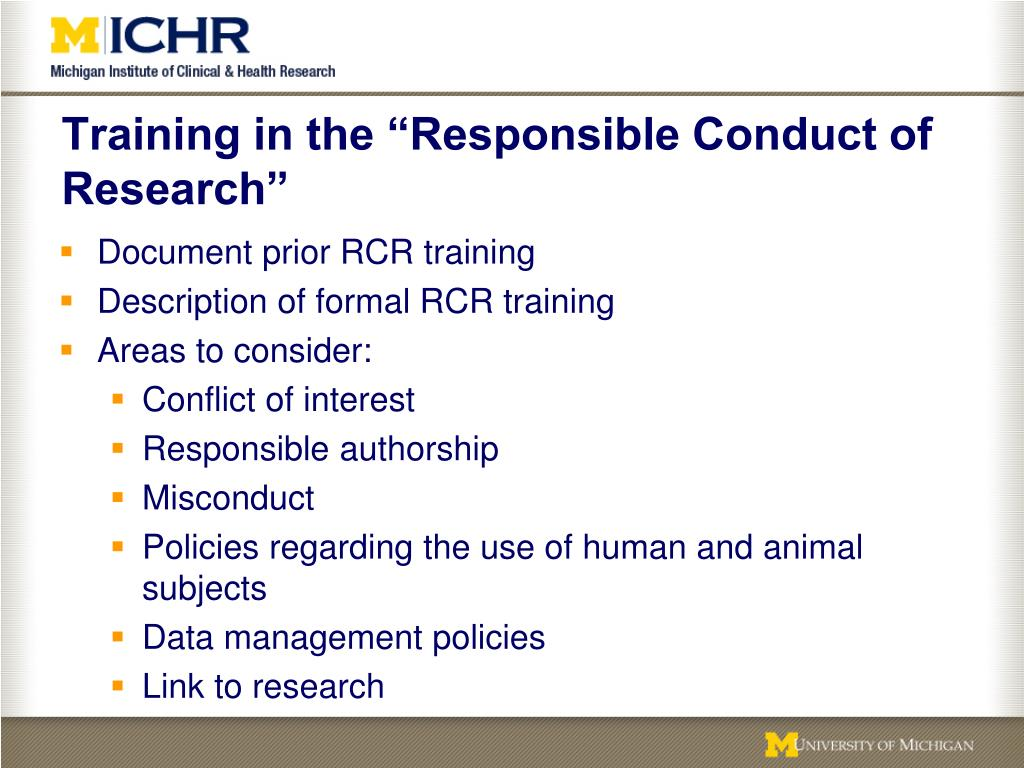 "Training in the ""Responsible Conduct of Research"""