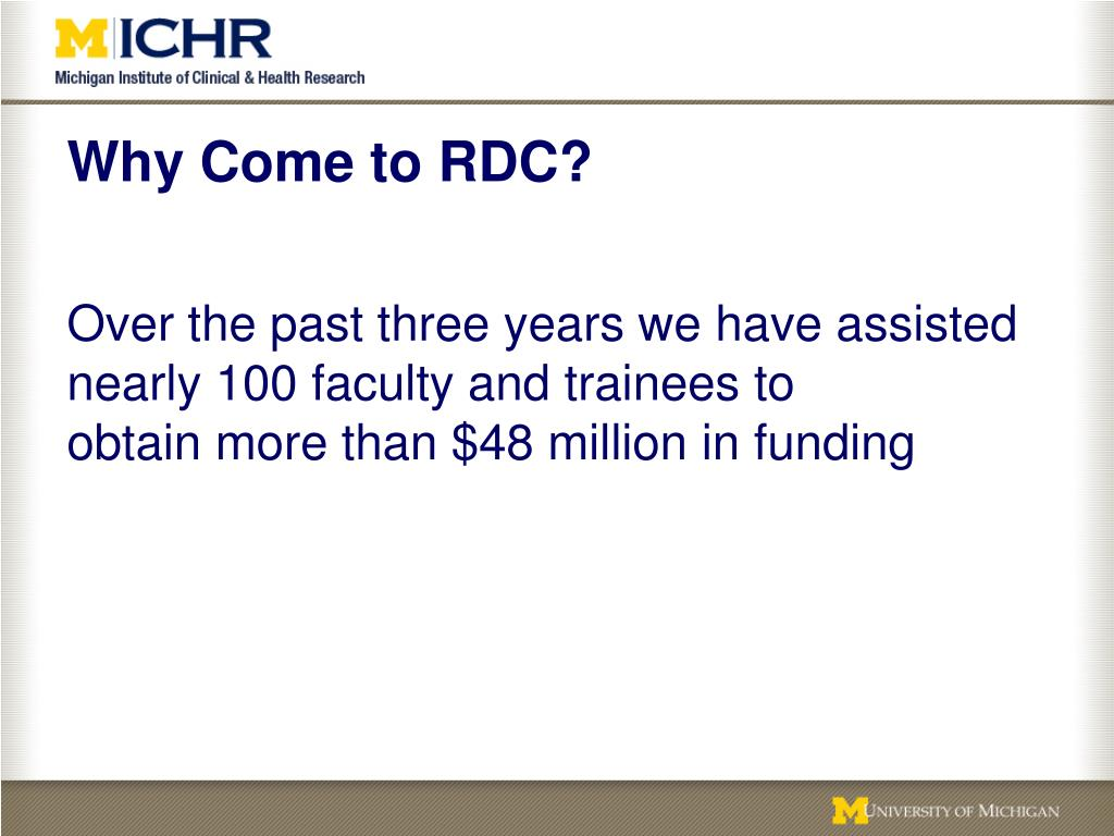 Why Come to RDC?
