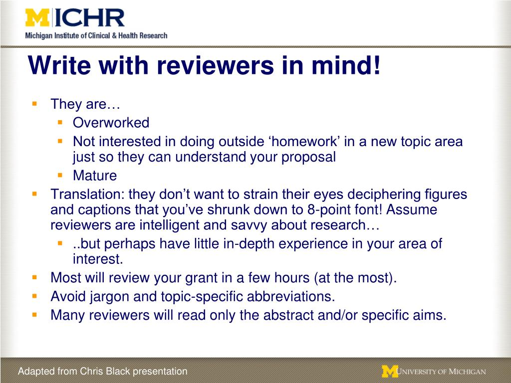 Write with reviewers in mind!