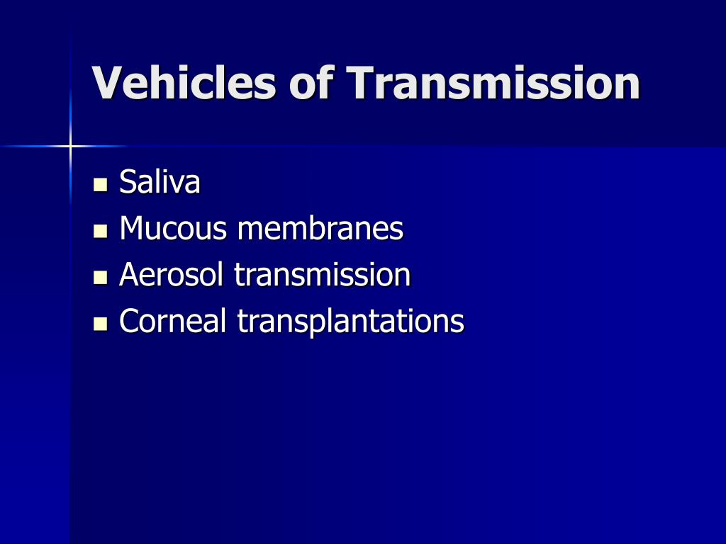 Vehicles of Transmission