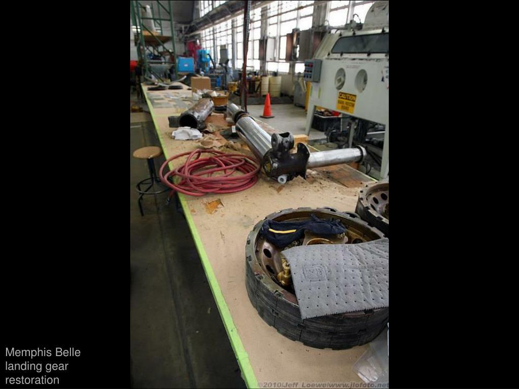 Memphis Belle landing gear restoration