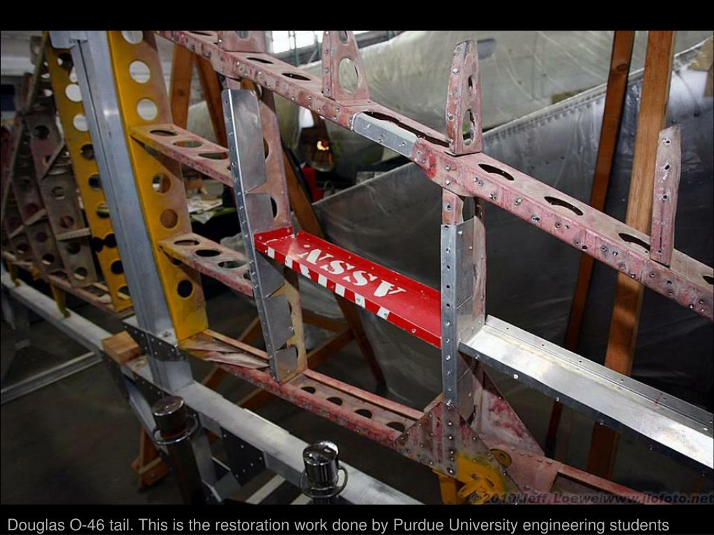 Douglas O-46 tail. This is the restoration work done by Purdue University engineering students